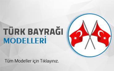 Türk Bayrağı Modelleri